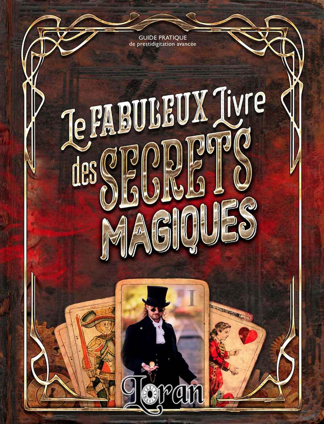 Fabuleux Livre des Secrets Magiques